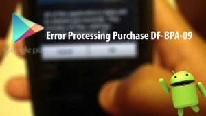 : Error DF-BPA-09 'Error Processing Purchase'