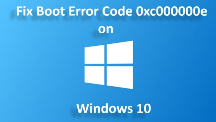 Boot Error 0xc000000e on Windows 10